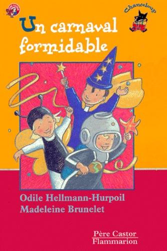 Odile Helmann-Hurpoil et Madeleine Brunelet - Un carnaval formidable.