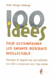 100 idées pour accompagner les enfants déficients intellectuels.pdf