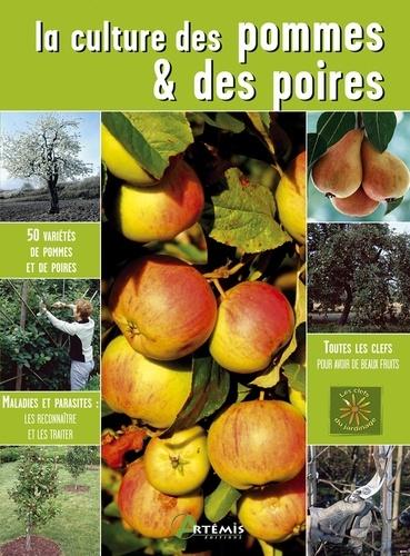 Odile Koenig - La culture des pommes & des poires.