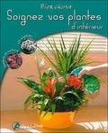 Odile Koenig - Soignez vos plantes d'intérieur.