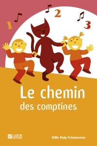 Odile Kolp-Tremeroux - Le chemin des comptines.