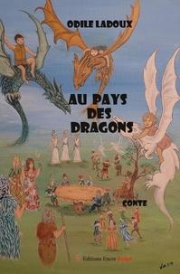 Odile Ladoux - Au pays des dragons.