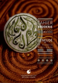 Odile Le Goïc-Le Guyader - Le Neudé - La broderie bigoudène.