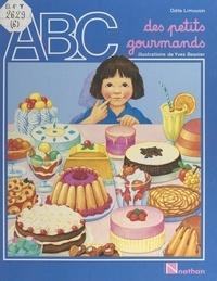 Odile Limousin et Yves Besnier - ABC des petits gourmands.