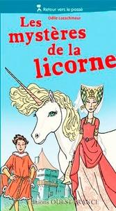 Odile Lozachmeur - Les mystères de la licorne.
