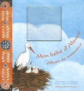 Odile Lozachmeur et Lise Herzog - Mon bébé d'Alsace - Album de naissance.