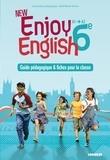 Odile Martin-Cocher et Sophie Plays - Anglais 6e A1-A2 New Enjoy English - Guide pédagogique & fiches pour la classe.