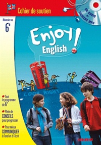 Enjoy English! 6e- Cahier de soutien - Odile Martin-Cocher   Showmesound.org