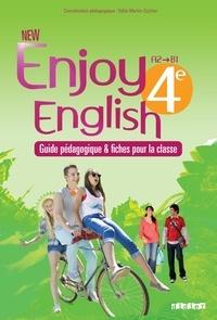 Odile Martin-Cocher et Sophie Plays - New Enjoy English 4e A2-B1 - Guide pédagogique & fiches pour la classe.
