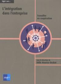 Odile Maurice-Desbat - L'intégration dans l'entreprise - Travailler en coopération.