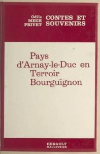 Odile Mège-Privet - Contes et légendes - Pays d'Arnay-le-Duc en terroir bourguignon.