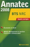 Odile Messonnet et Patrick Roussel - Economie et droit/MGAC BTS NRC - Sujets corrigés.