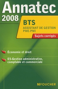 Odile Messonnet et Nathalie Mouchet - Epreuves professionnelles BTS assistant de gestion PME-PMI - Sujets corrigés.