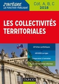 Odile Meyer - Les collectivités territoriales 2018 - 8e éd. - Cat. A, B, C.
