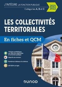 Odile Meyer - Les collectivités territoriales en fiches et QCM - 2021 2022 - Catégories A, B et C.