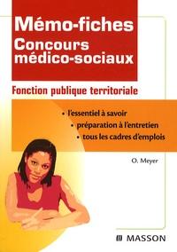 Odile Meyer - Mémo-fiches Concours médico-sociaux - Fonction publique territoriale.