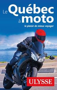 Odile Mongeau et Hélène Boyer - Le Québec à moto.