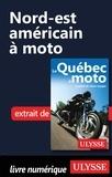 Odile Mongeau et Hélène Boyer - Nord-est américain à moto.