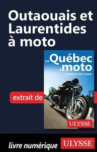 Odile Mongeau et Hélène Boyer - Outaouais et Laurentides à moto.