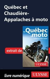Odile Mongeau et Hélène Boyer - Québec et Chaudière-Appalaches à moto.