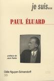 Odile Nguyen-Schoendorff - Je suis... Paul Eluard.
