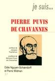 Odile Nguyen-Schoendorff et Pierre Widman - Je suis... Jacques Puvis de Chavannes.