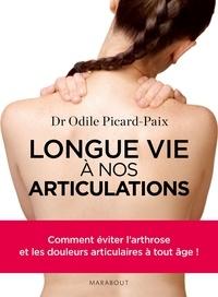 Odile Picard-Paix - Longue vie à nos articulations.