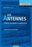 Odile Picon et Laurent Cirio - Les antennes - Théorie, conception et applications.