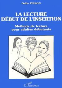 La lecture, début de l'insertion. Méthode de lecture pour adultes débutants - Odile Pinson | Showmesound.org