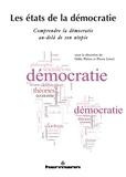 Odile Piriou et Pierre Lénel - Les états de la démocratie - Comprendre la démocratie au-delà de son utopie.