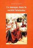Odile Puren Adda-Branco - Le masque dans la société béninoise.