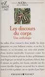 Odile Quéran - Les discours du corps - Une anthologie.