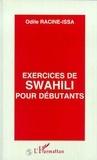 Odile Racine-Issa - Exercices de swahili pour débutants.