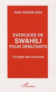 Exercices de swahili pour débutants- Corrigés des exercices - Odile Racine-Issa pdf epub