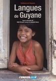 Odile Renault-Lescure et Laurence Goury - Langues de Guyane.
