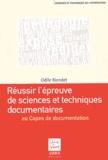 Odile Riondet - Réussir l'épreuve de sciences et techniques documentaires au Capes de documentation - Eduquer à l'information.