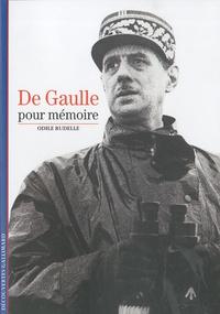Odile Rudelle - De Gaulle, pour mémoire.