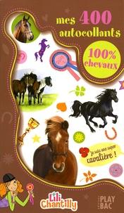 Odile Santi et Ségolène Robin - Mes 400 autocollants 100% chevaux.
