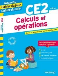 Odile Séménadisse - Cahier du jour/Cahier du soir Calculs et opérations CE2.