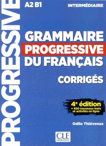 Grammaire Progressive Du Francais A2 B1 Intermediaire Corriges 450 Nouveaux Tests Et Activites En Ligne Grand Format