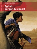 Odile Weulersse - Aghali, berger du désert.