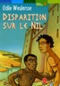 Odile Weulersse - Disparition sur le Nil.