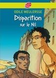 Odile Weulersse - Disparition sur le Nil.