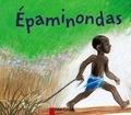 Odile Weulersse - Epaminondas.