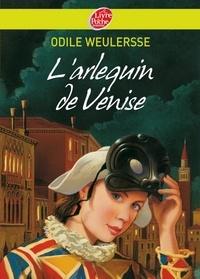 Odile Weulersse - L'arlequin de Venise.