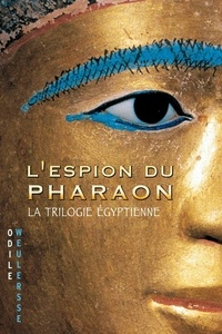 Odile Weulersse - L'espion du pharaon.