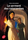 Odile Weulersse - Le serment des catacombes.