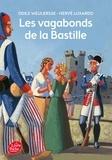 Odile Weulersse et Hervé Luxardo - Les vagabonds de la Bastille.