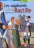 Odile Weulersse - Les vagabonds de la Bastille.