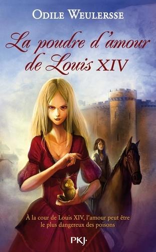 Odile Weulersse - Louis XIV Tome 2 : La poudre d'amour de Louis XIV.